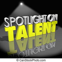 блеск, abilities, талант, навыки, легкий, показ, работа, прожектор, employers, интервью, яркий, аудитория, words, под, необходимость, such, белый, сцена, ваш, иллюстрировать