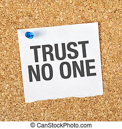 доверять, никто