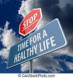 жизнь, здоровый, стоп, знак, words, время, дорога