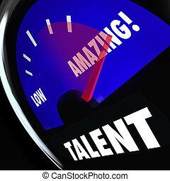 измерительный прибор, ставка, ваш, гоночный, измерение, низкий, игла, талант, удивительно, abilities, навыки, хорошо, уровень, слово
