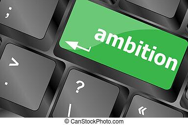 концепция, бизнес, кнопка, амбиция, -, компьютер, клавиатура