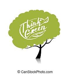 концепция, дерево, ваш, дизайн, green., думать