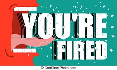 летать, вы, fired., yells, сердитый, shouts., слюна, dismissal., босс, директор, красный