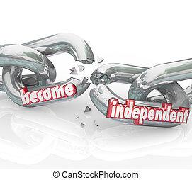 независимый, свобода, сам, опора, ломать, усиление, стали, chains