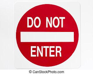 не, войти, знак