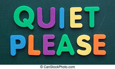 пожалуйста, тихо