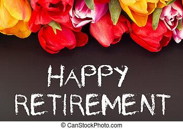 blackboard:, tulips, выход на пенсию, счастливый, гроздь