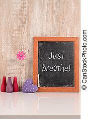 breathe!, просто
