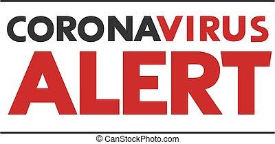coronavirus, сообщение, бдительный